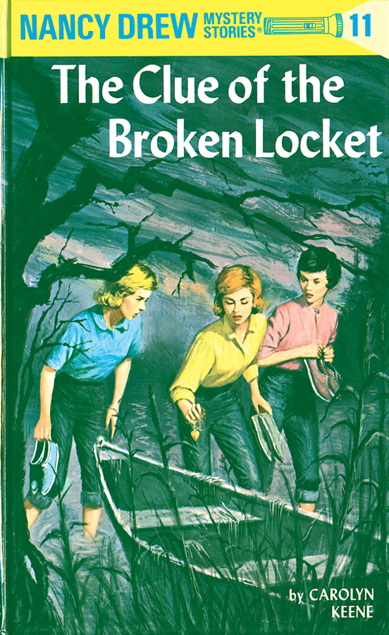Nancy Drew 11: The Clue of the Broken Locket By: Carolyn Keene