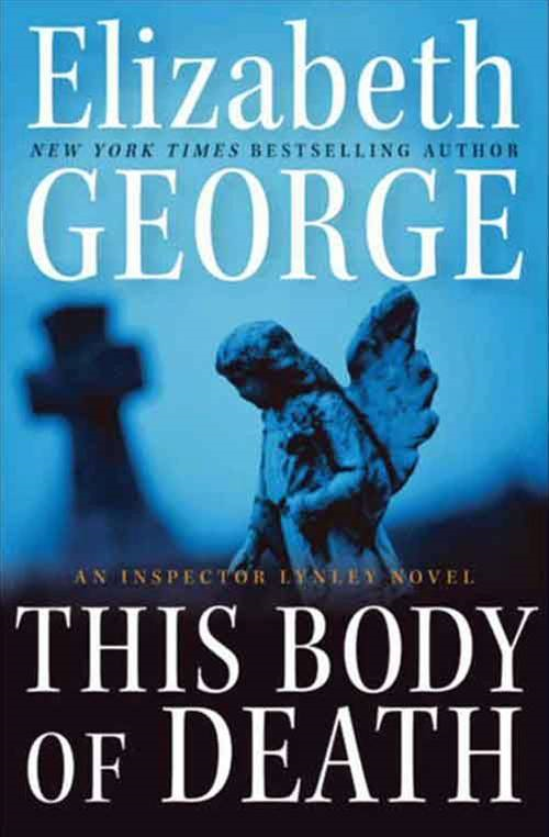 This Body of Death By: Elizabeth George