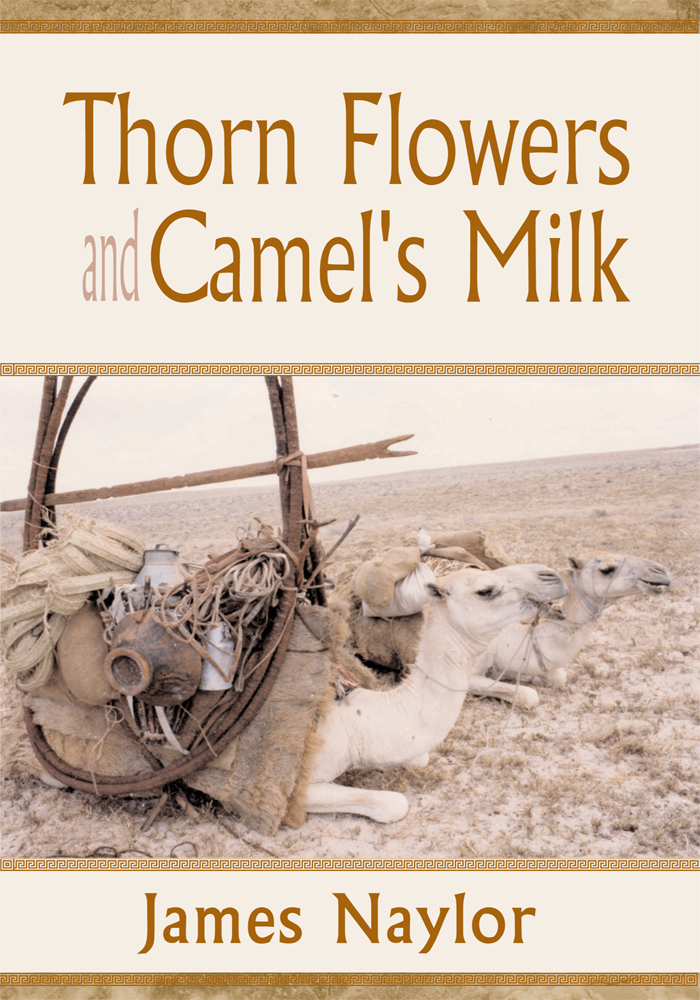 Thorn Flowers and Camel's Milk
