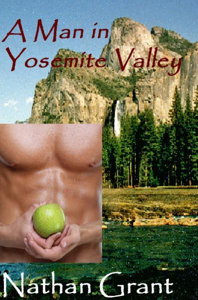 A Man in Yosemite Valley