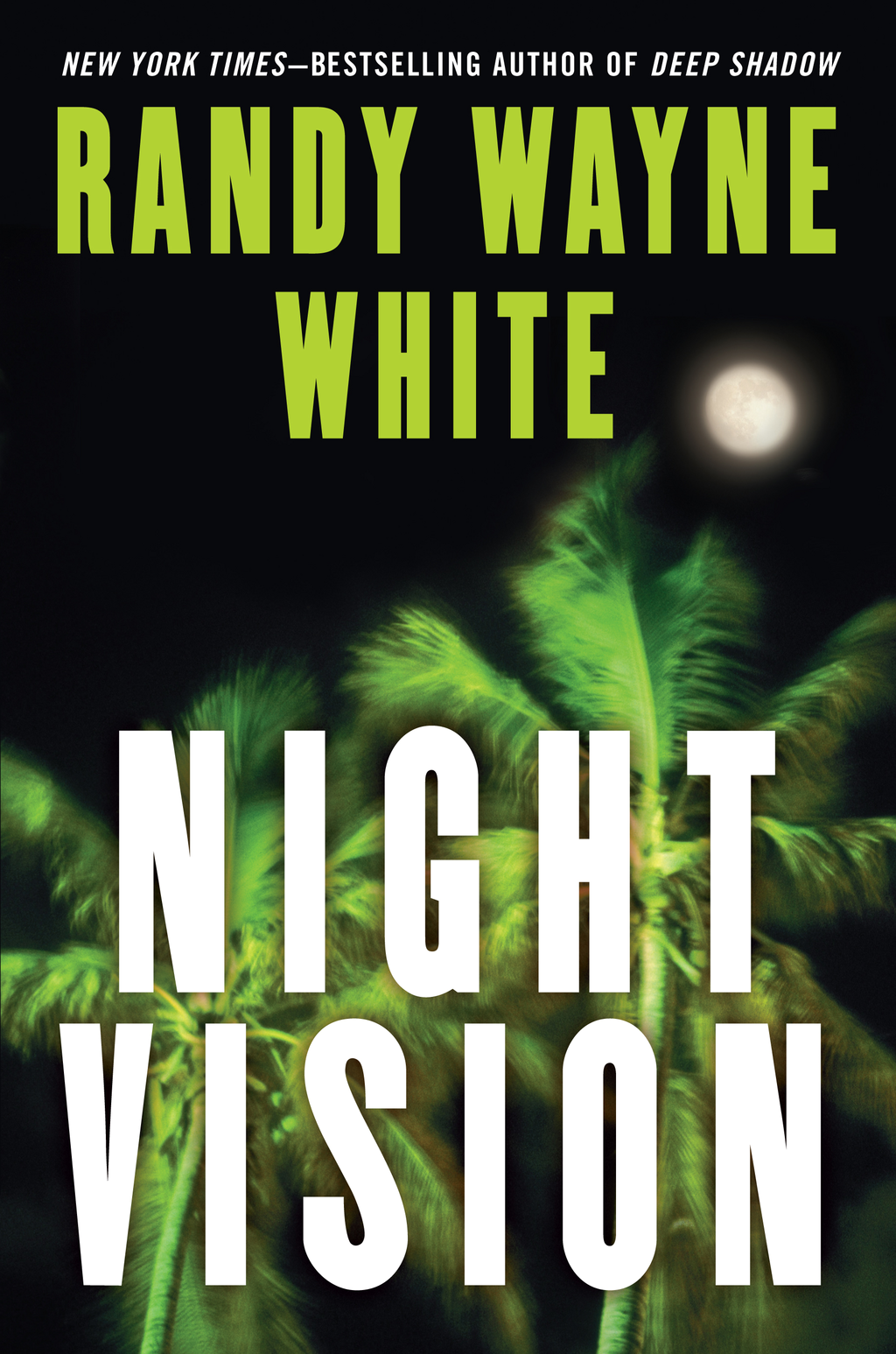 Night Vision By: Randy Wayne White