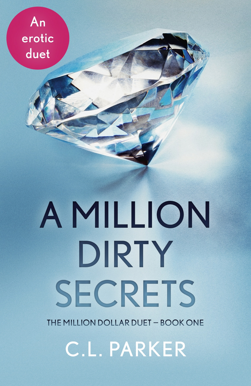 A Million Dirty Secrets The Million Dollar Duet Part One