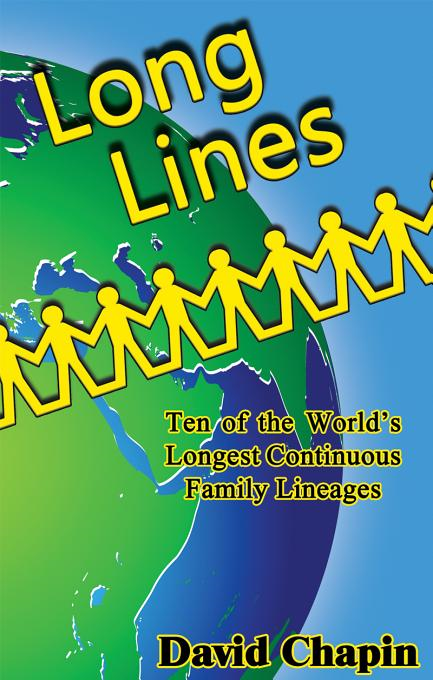 Long Lines: Ten of the World's Longest Continuous Family Lineages