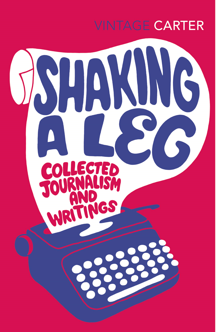 Shaking A Leg Collected Journalism and Writings