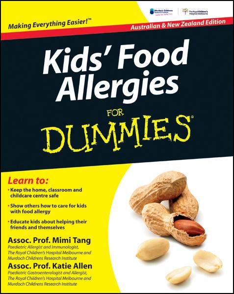 Kids' Food Allergies for Dummies By: Katie Allen,Mimi Tang