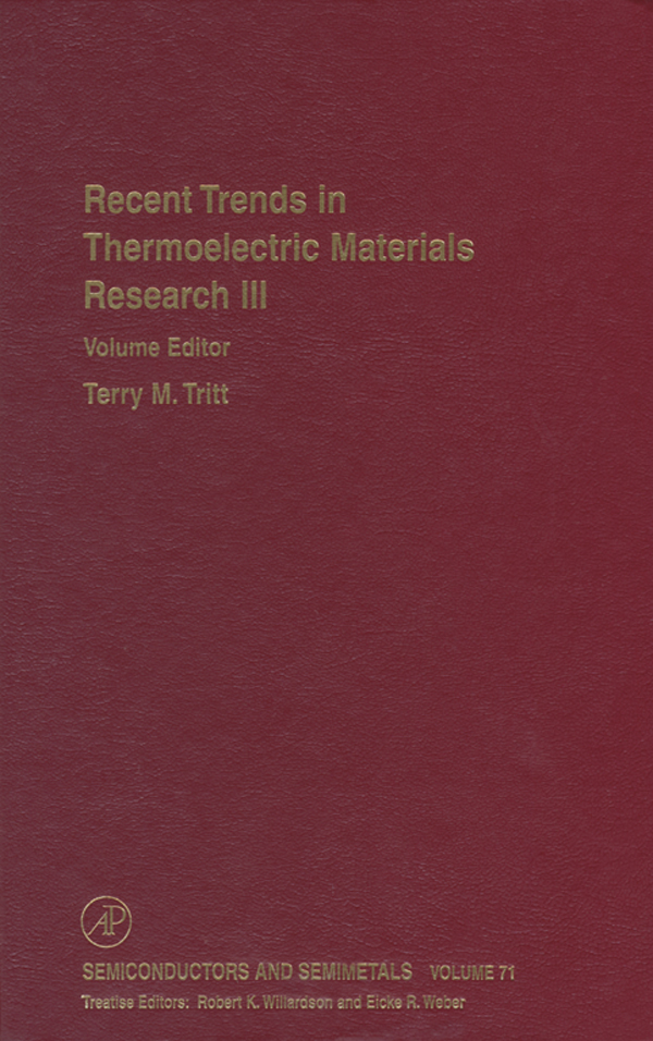 Recent Trends in Thermoelectric Materials Research: Part Three Part Three