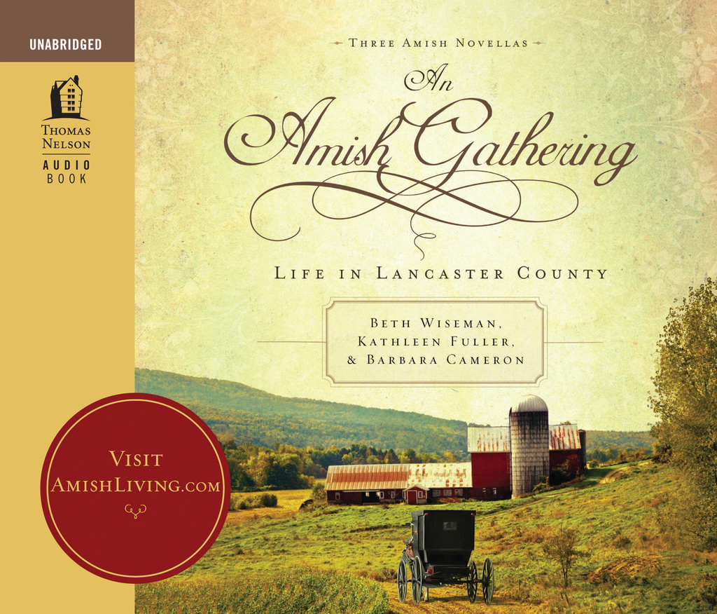 An Amish Gathering By: Beth Wiseman