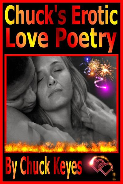 Chuck's Erotic Love Poems