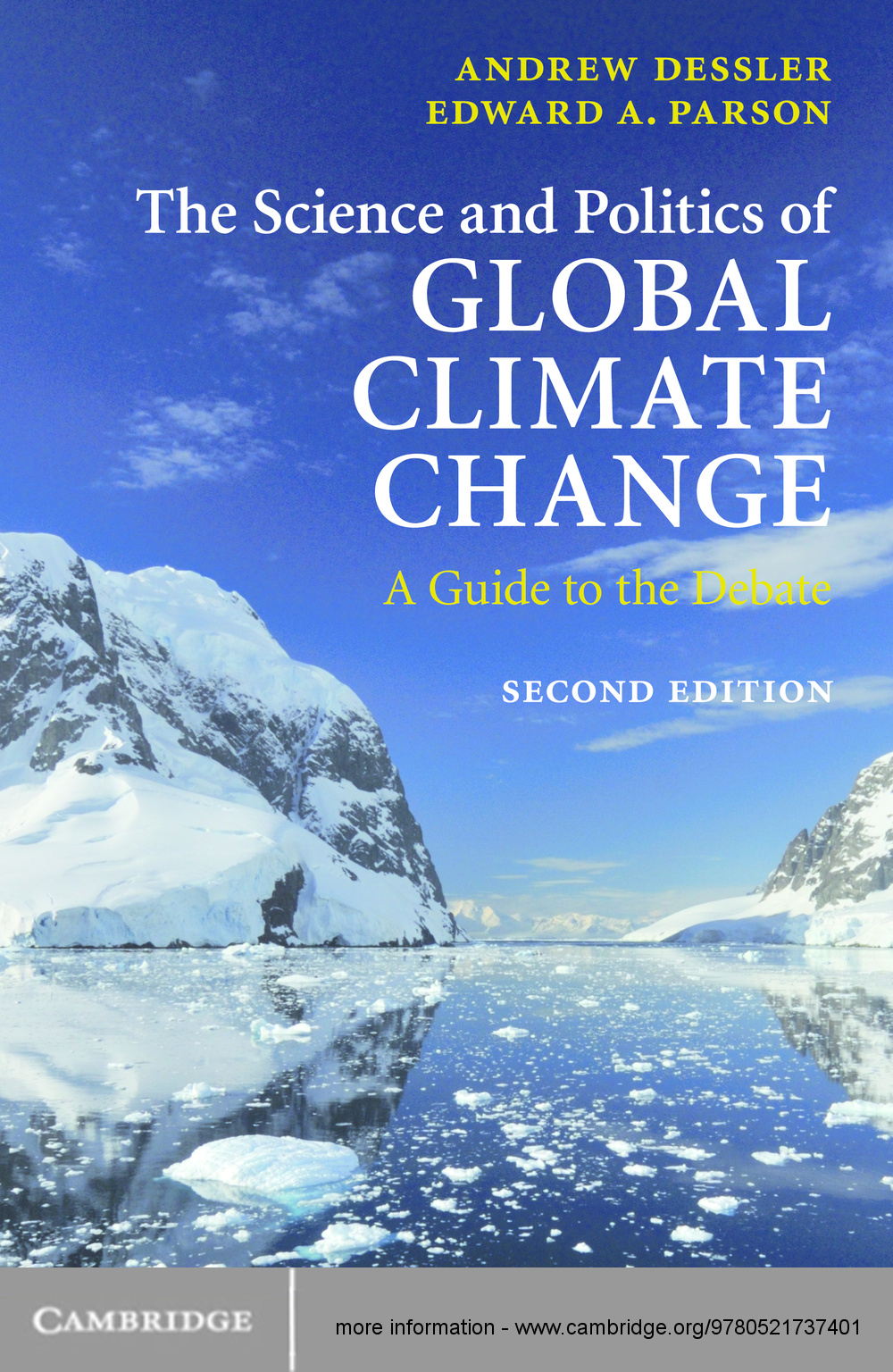 The Science and Politics of Global Climate Change A Guide to the Debate