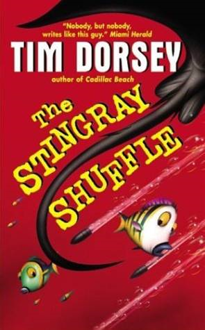 The Stingray Shuffle By: Tim Dorsey