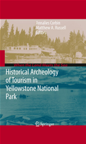 Historical Archeology Of Tourism In Yellowstone National Park: