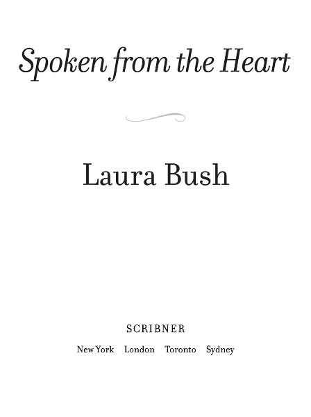 Spoken from the Heart By: Laura Bush