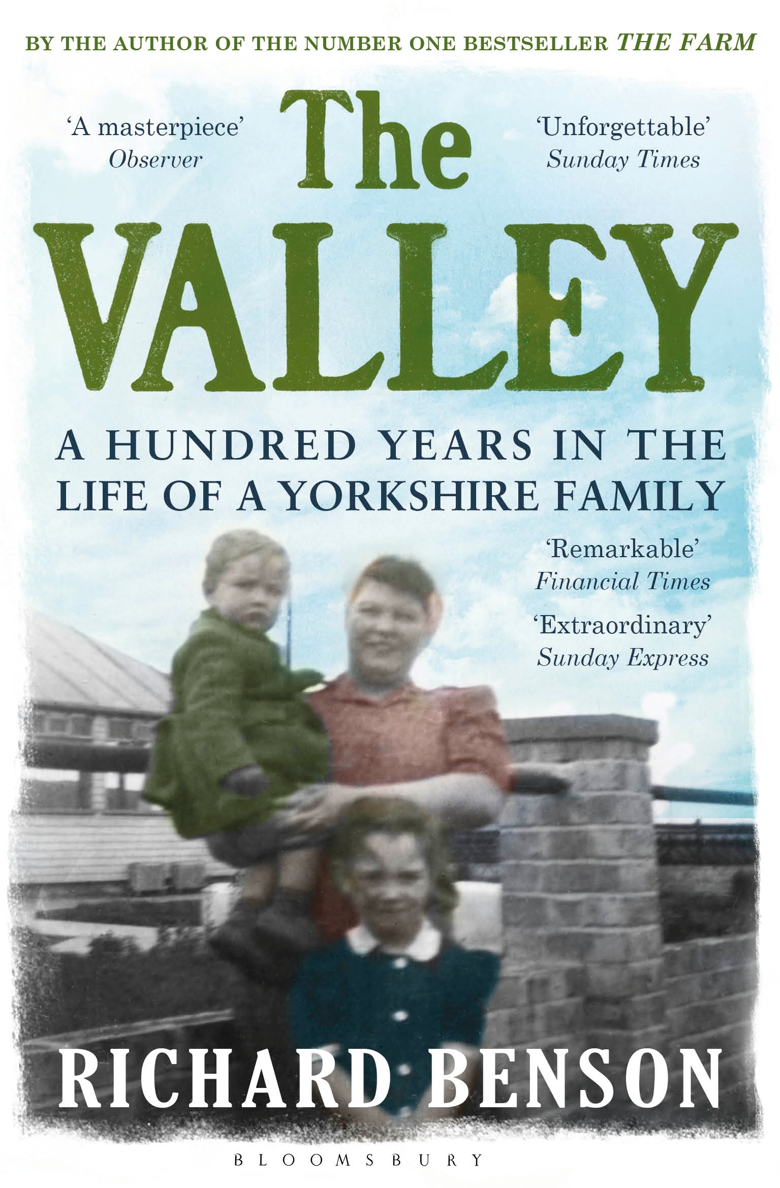 The Valley A Hundred Years in the Life of a Family