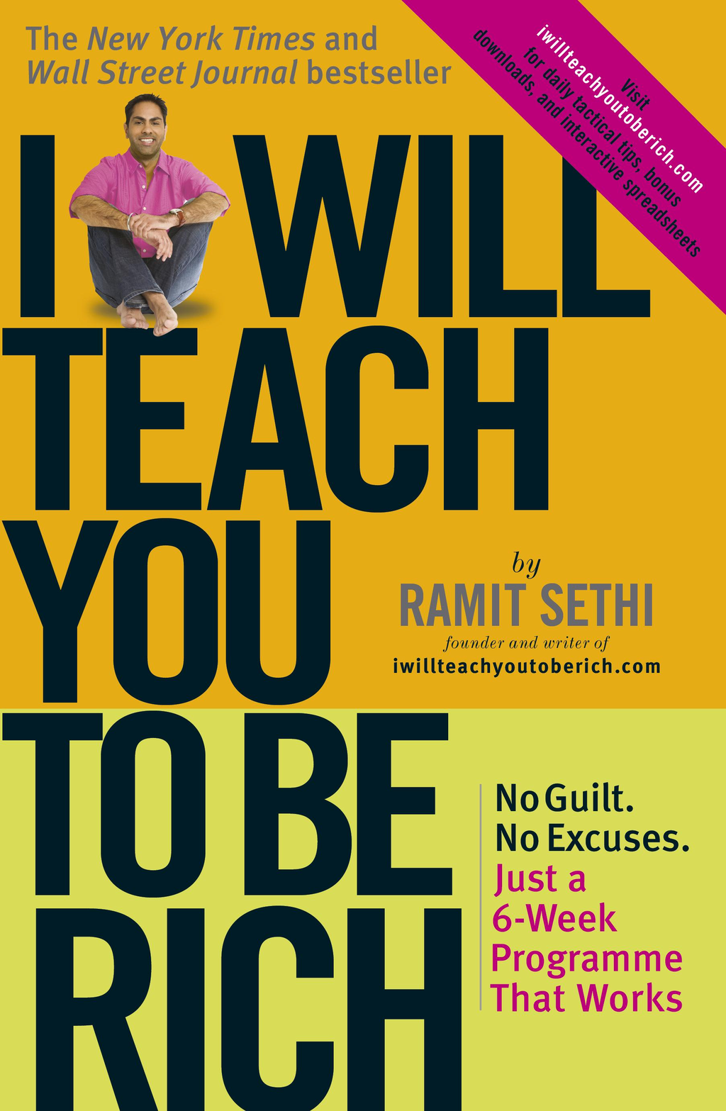 I Will Teach You To Be Rich No guilt,  no excuses - just a 6-week programme that works