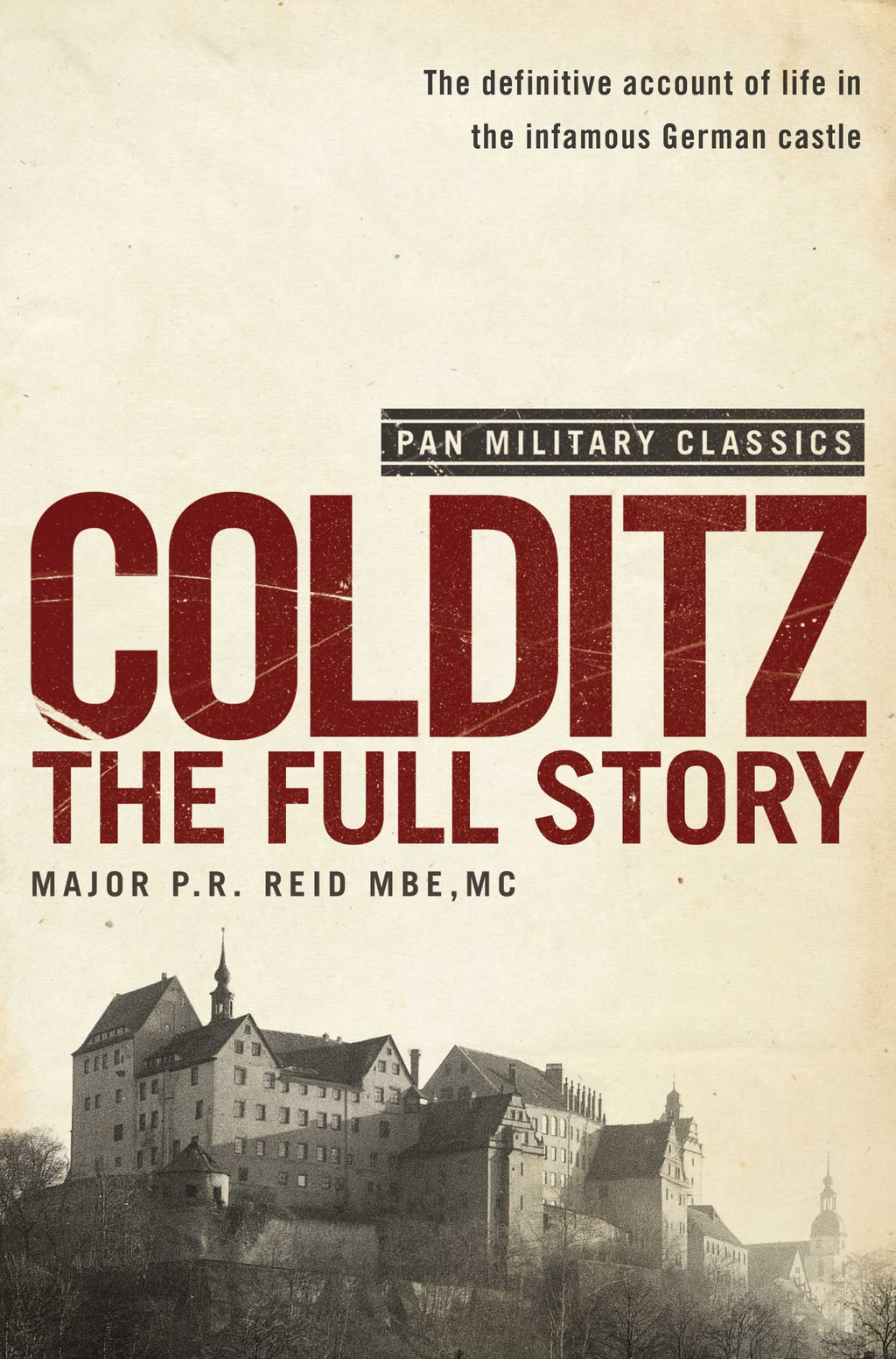 Colditz The Full Story (Pan Military Classics Series)