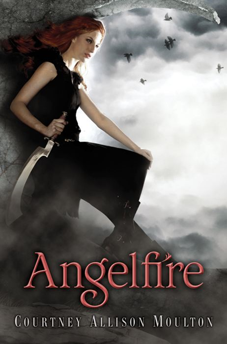 Angelfire By: Courtney Allison Moulton