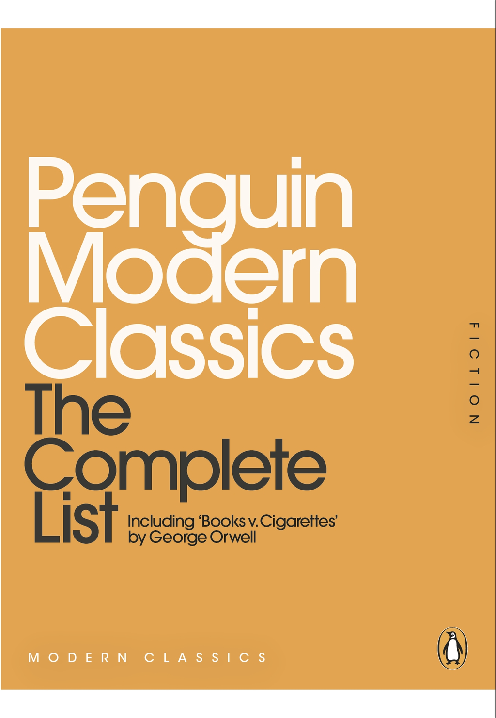 Penguin Modern Classics: The Complete List The Complete List