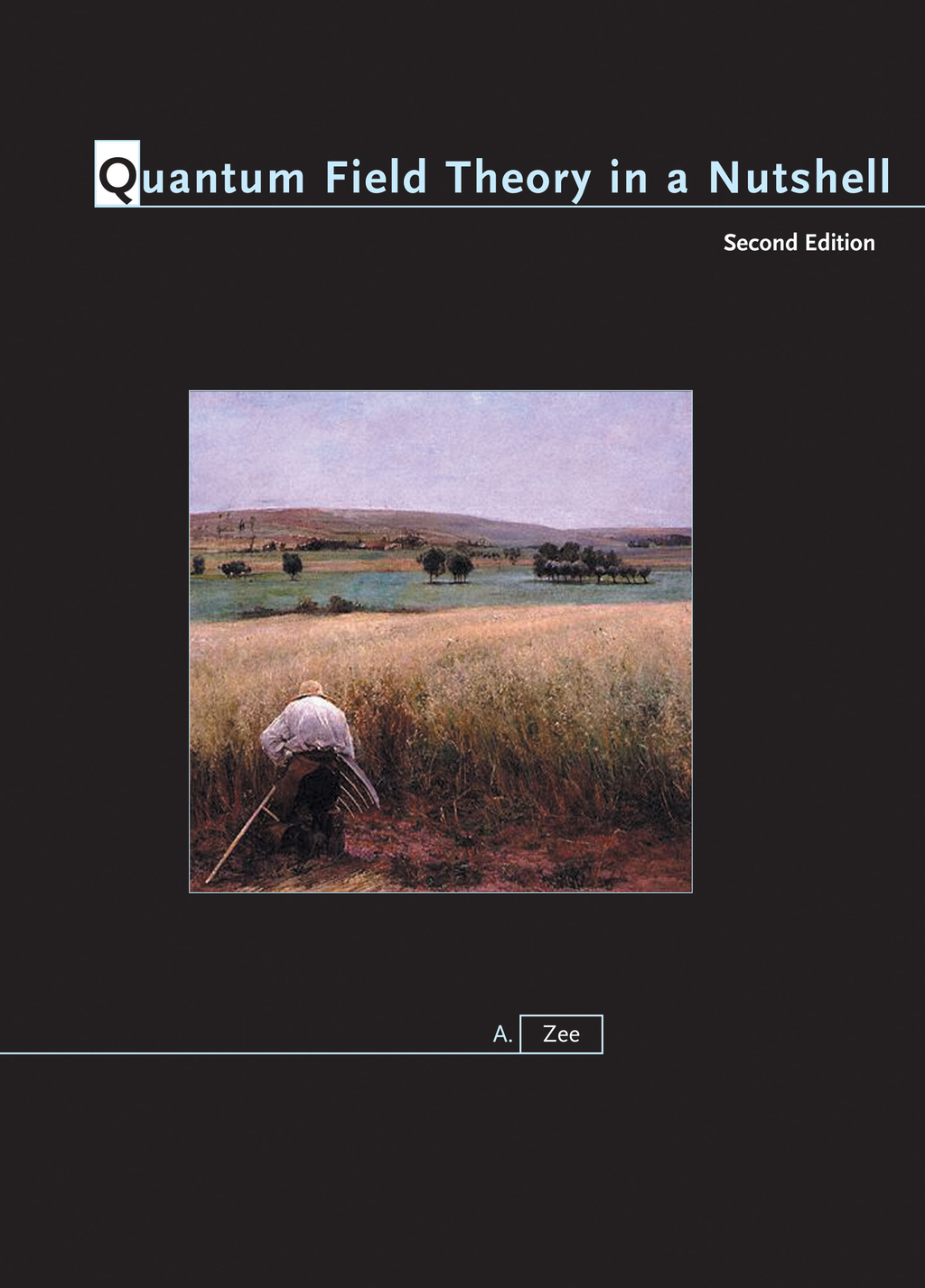 Quantum Field Theory in a Nutshell (Second Edition)