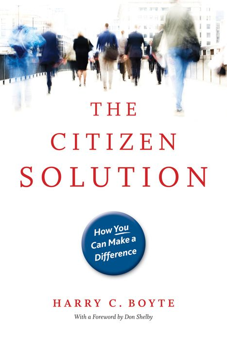 The Citizen Solution: How You Can Make A Difference