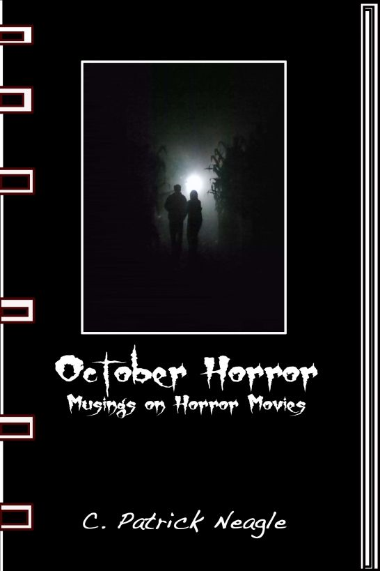 October Horror: Musings on Horror Movies