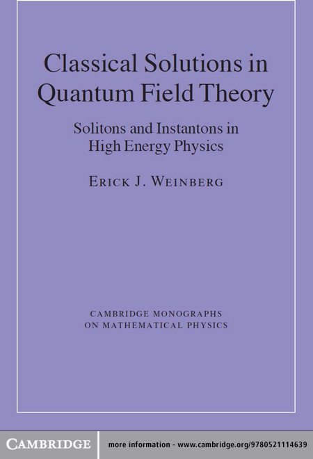 Classical Solutions in Quantum Field Theory Solitons and Instantons in High Energy Physics