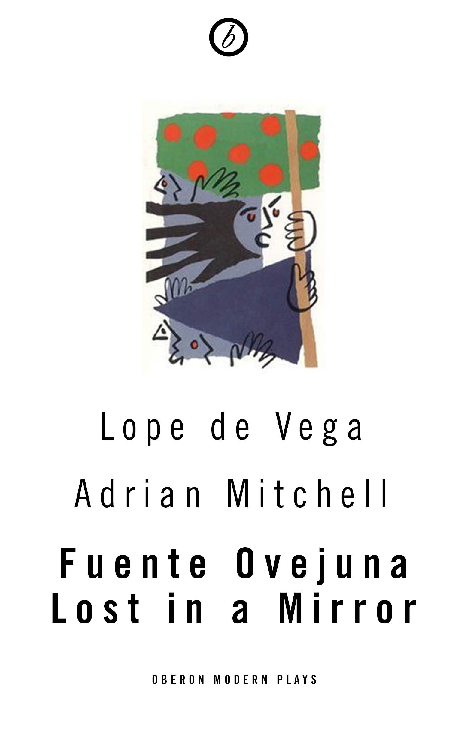 Fuente Ovejuna: Lost in a Mirror