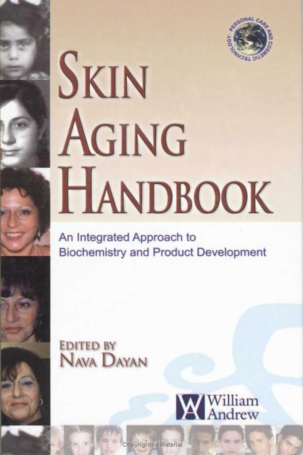Skin Aging Handbook An Integrated Approach to Biochemistry and Product Development
