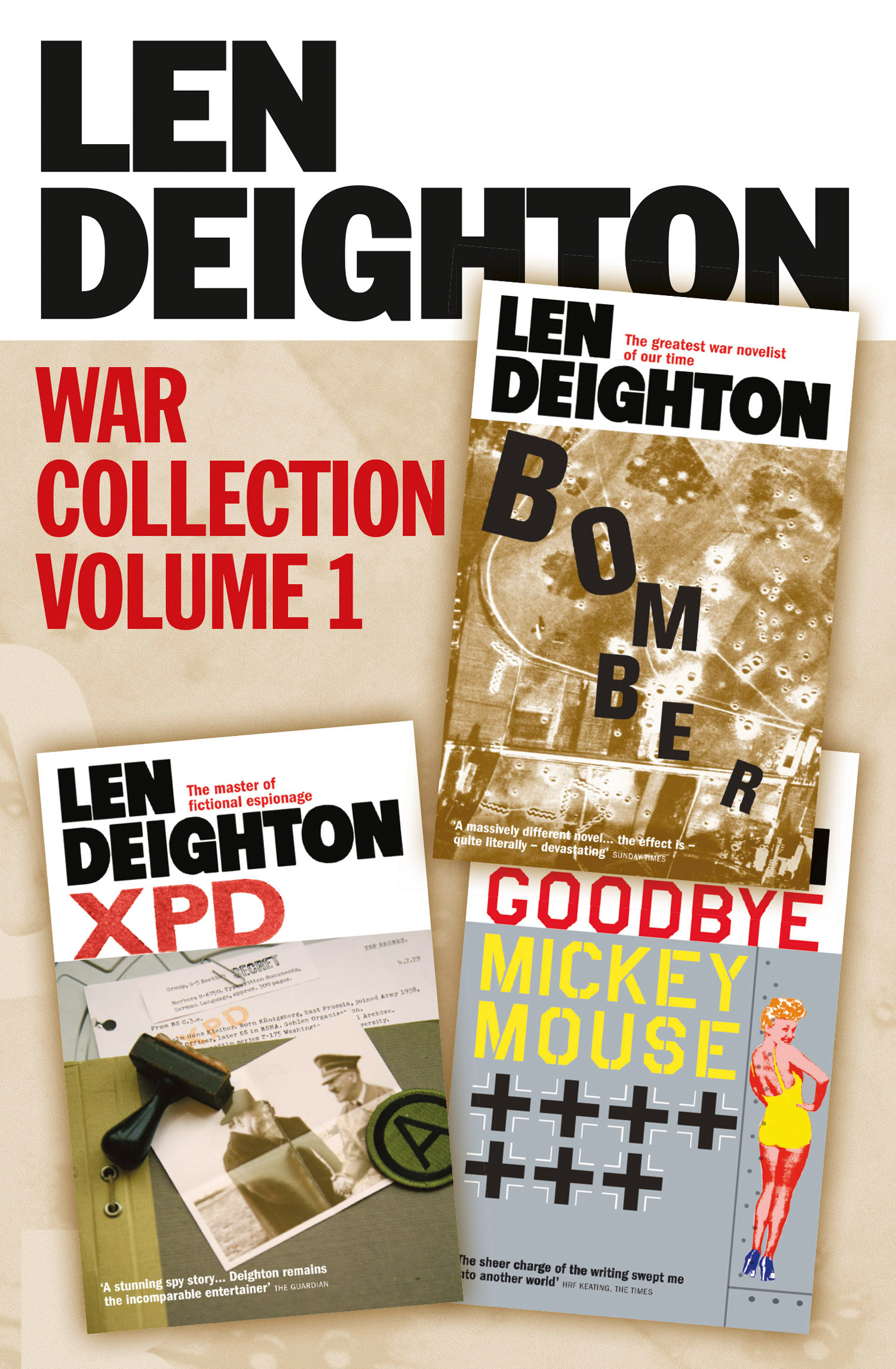 Len Deighton 3-Book War Collection Volume 1: Bomber,  XPD,  Goodbye Mickey Mouse