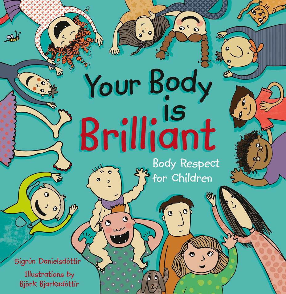 Your Body is Brilliant Body Respect for Children