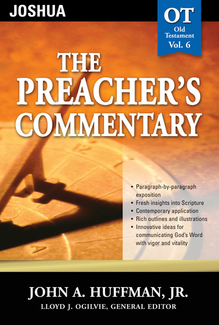 The Preacher's Commentary - Volume 06: Joshua