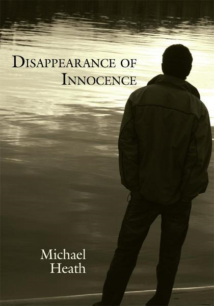 Disappearance of Innocence By: Michael Heath