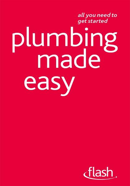 Plumbing Made Easy: Flash