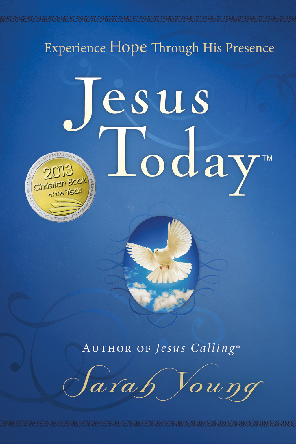 Jesus Today Experience Hope Through His Presence