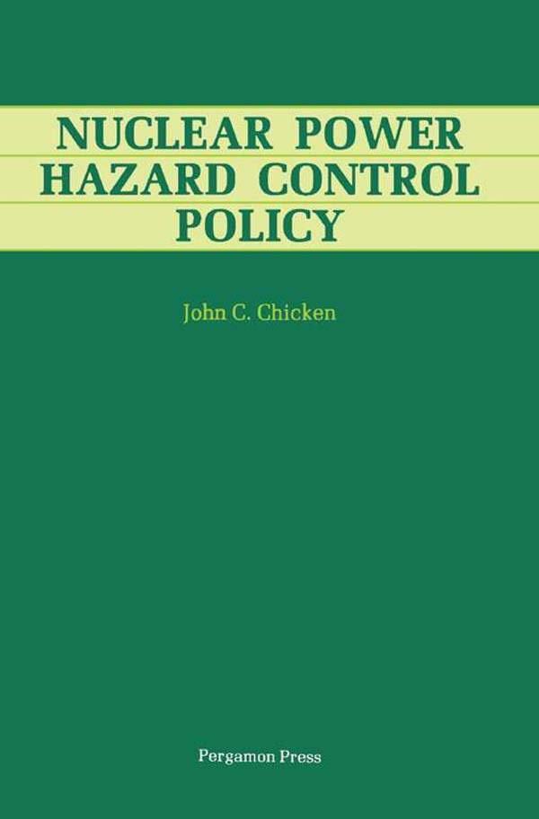 Nuclear Power Hazard Control Policy