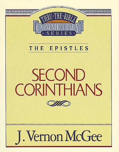 Thru the Bible Vol. 45: The Epistles (2 Corinthians)