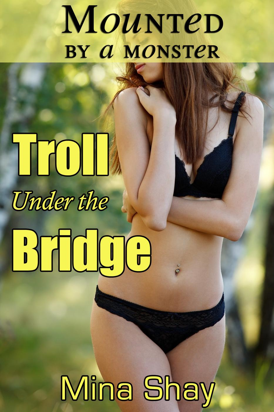 Worksheet Troll Under The Bridge Story 84 under the bridge books found mounted by a monster troll mina shay bridge