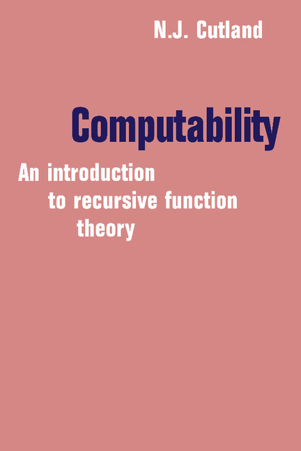 Computability An Introduction to Recursive Function Theory