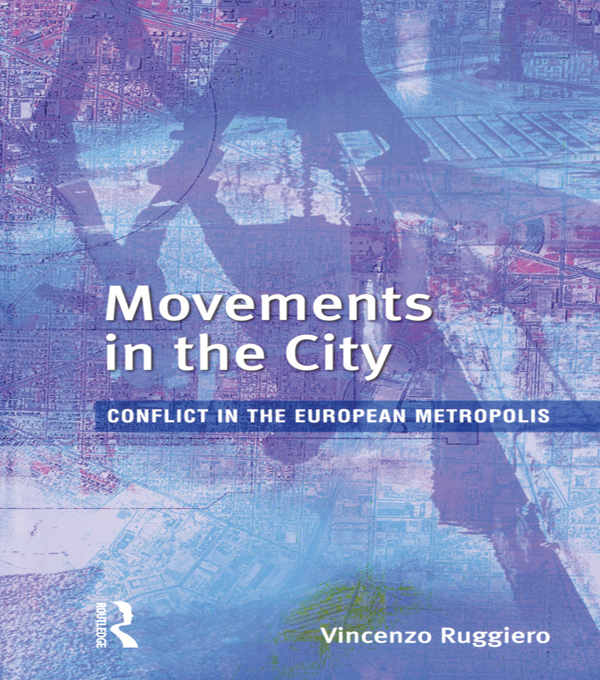 Movements in the City Conflict in the European Metropolis