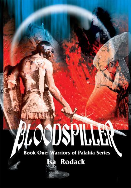 Bloodspiller By: Isa Rodack