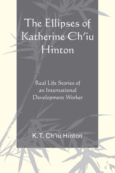 The Ellipses of Katherine Ch'iu Hinton
