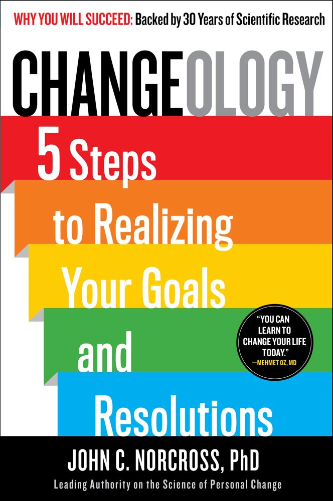 Changeology By: John C. Norcross