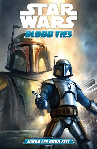 Star Wars: Blood TiesA Tale of Jango and Boba Fett