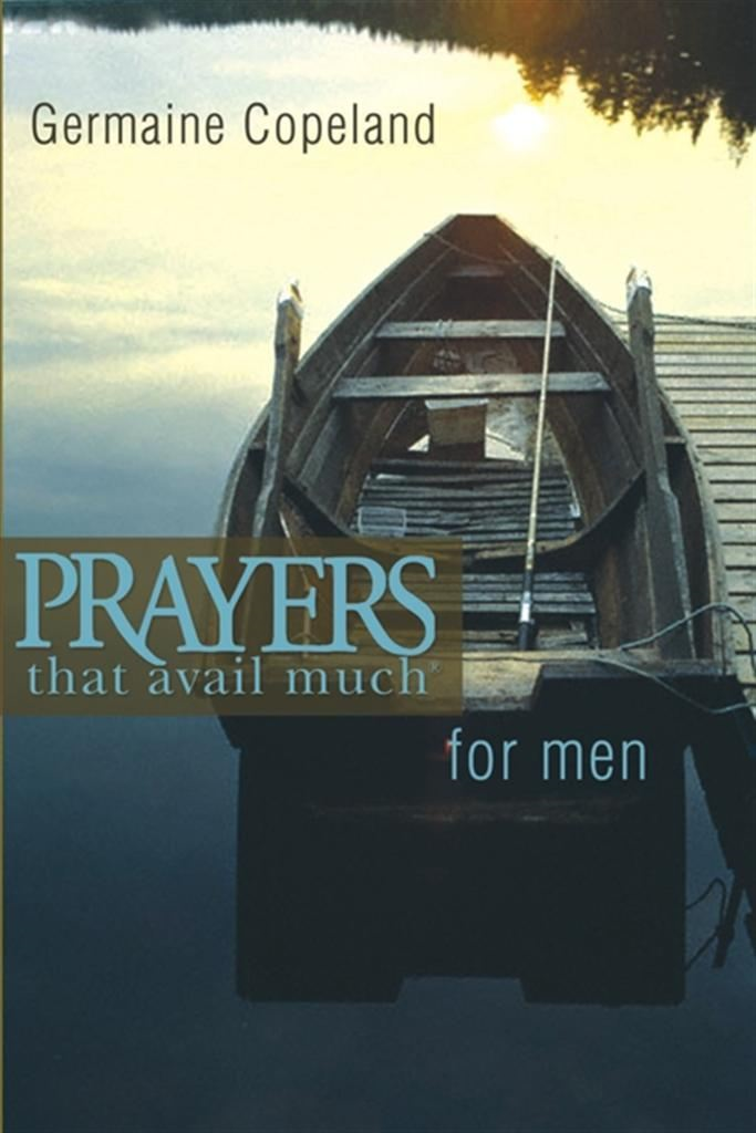 Prayers That Avail Much Men P.E.