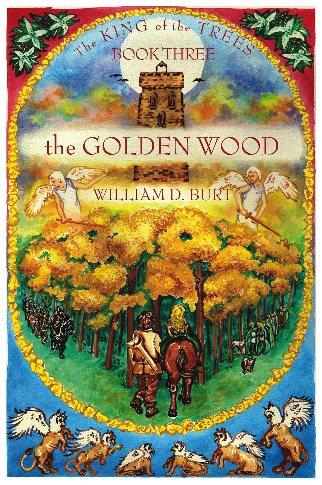 The Golden Wood: King of the Trees Series, Book #3