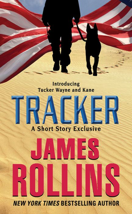Tracker: A Short Story Exclusive By: James Rollins