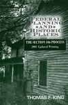 Federal Planning And Historic Places: The Section 106 Process
