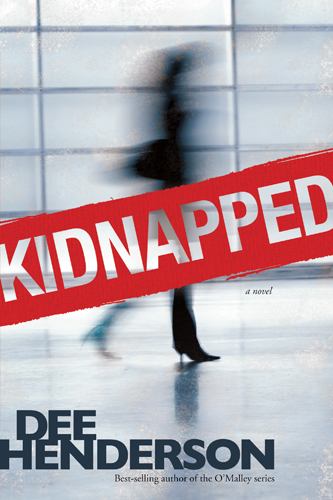 Kidnapped By: Dee Henderson