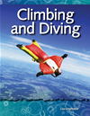 Climbing And Diving: Forces And Motion: Science Readers