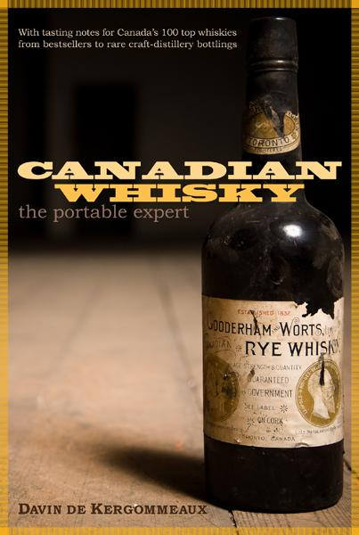 Canadian Whisky By: Davin de Kergommeaux