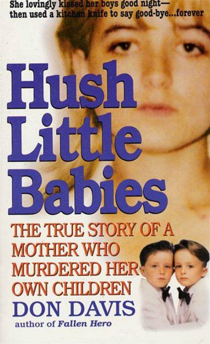 Hush Little Babies By: Donald A. Davis